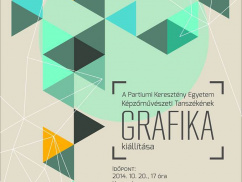 GRAFIKA - Exhibition of students of Fine Art Department PCU